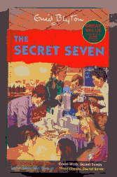 THE SECRET SEVEN: SPECIAL EDITION('Go Ahead Secret: ENID BLYTON