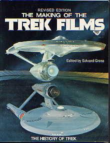 THE MAking of the Trek Films: Revised Edition