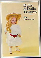 DOLLS AND DOLLS HOUSES: KAY DESMONDE