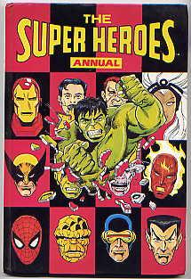 MARVEL SUPER HEROES ANNUAL 1991/THE SUPER HEROES ANNUAL 1991: DAVID MICHELINE, JOHN TOMLINSON,...