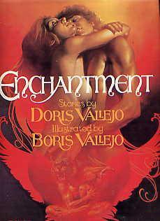 ENCHANTMENT: DORIS VALLEJO(STORIES), BORIS VALLEJO(ILLUSTRATOR)