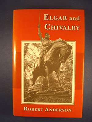 Elgar and Chivalry