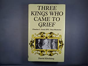 Three Kings Who Came to Grief