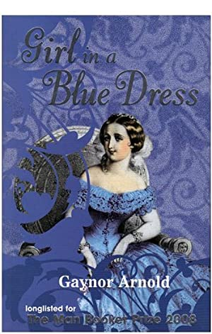 Girl in a Blue Dress: Gaynor Arnold