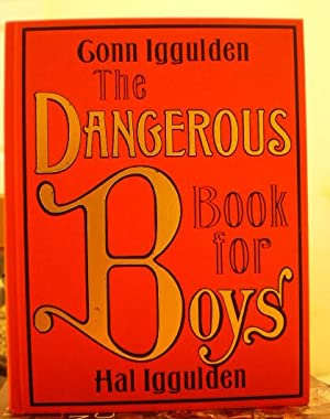 Dangerous Book For Boys: Hal Iggulden