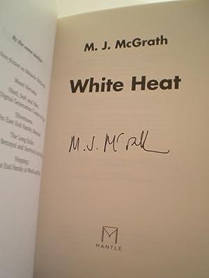 White Heat: M. J. McGrath