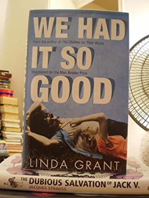 We Had It So Good: Linda Grant
