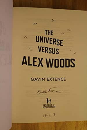 The Universe Versus Alex Woods - SIGNED - Desmond Elliott Prize longlist: Gavin Extence