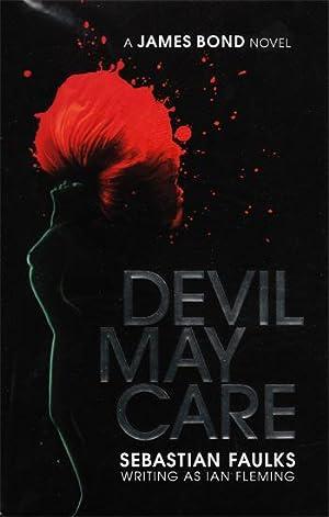 Devil May Care: Sebastian Faulks