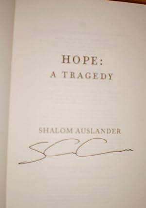 Hope: A Tragedy: Shalom Auslander