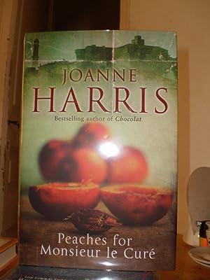 Peaches for Monsieur le Cure: Joanne Harris