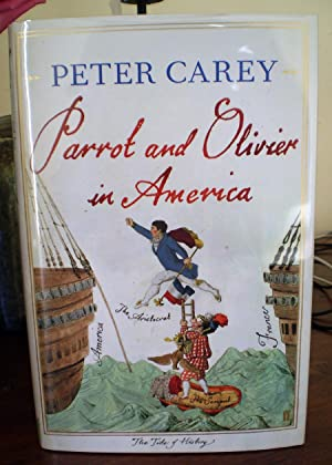 Parrot and Olivier in America: Peter Carey