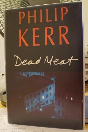 Dead Meat: Phillip Kerr