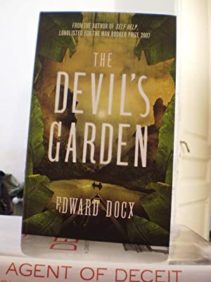 The Devil's Garden: Edward Docx