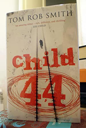 Child 44 **SIGNED FIRST**