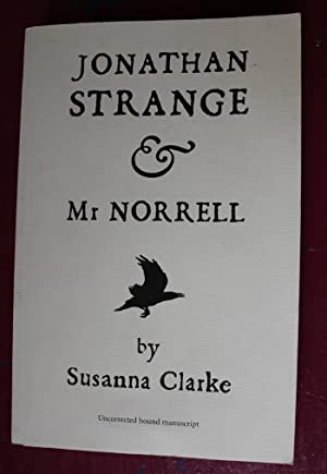 Jonathan Strange and Mr. Norrell ****ADVANCE READING COPY****