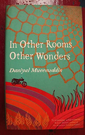 In Other Rooms Other Wonders: Daniyal Mueenuddin