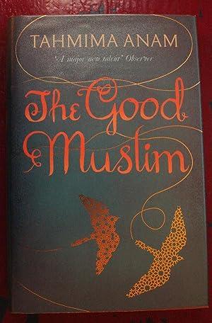 The Good Muslim: Tahmina Anam