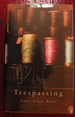Trespassing: Uzma Aslam Khan