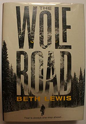 The Wolf Road ** Signed Limited Edition **
