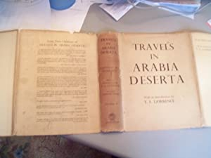 Travels in Arabia Deserta Volumes 1 & 2 (Complete Set): Charles M Doughty with an Introduction ...
