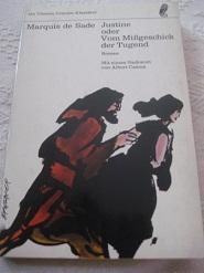 Justine oder Vom Mißgeschick der Tugend Roman: Sade, Marquis, de: