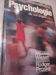 Psychologie die uns angeht: Ueckert, Hans, Rainer