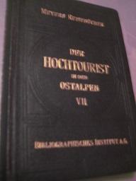 Der Hochtourist in den Ostalpen VII. Südliche: Purtscheller, Ludwig/ Heinrich