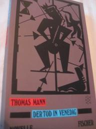 Der Tod in Venedig: Mann, Thomas: