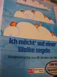 Ich möcht auf einer Wolke segeln Kinderwünsche: Schäfer, Karl Friedrich,