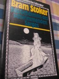 Das Geheimnis des schwimmenden Sarges Phantastischer Roman: Stoker, Bram:
