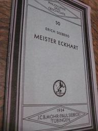 Meister Eckhart Philosophie und Geschichte: Seeberg, Erich: