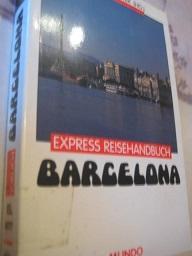 Barcelona Express Reisehandbuch: Bitter, Rudolf, von: