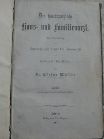 der hom opathische haus und familienarzt von m ller clotar dr leipzig otto wigand 1867. Black Bedroom Furniture Sets. Home Design Ideas