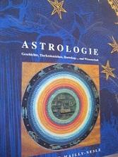 Astrologie Geschichte, Tierkreiszeichen, Horoskop. und Wissenschaft: Mailly-Nesle, Solange:
