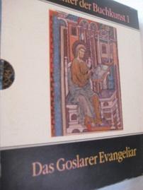 Das Goslarer Evangeliar Glanzlichter der Buchkunst 1: Kroos, Renate und