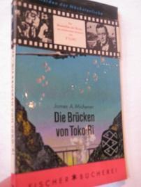 Die Brücken von Toko-Ti: Michener, James A.: