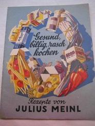 Gesund, billig, rasch kochen Rezeptevon Julius Meinl