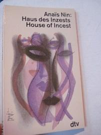 Haus des Inzests House of Incest 2-sprachig: Nin, Anais: