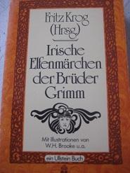 Irische Elfenmärchen: Grimm, Brüder und