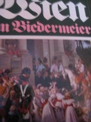 Wien im Biedermeier,: Endler, Franz: