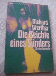 Die Beichte eines Sünders: Werther, Richard: