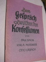 Zum Gespräch zwischen den Konfessionen: Simon, Paul, Karl
