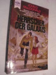 Die Herrscher der Galaxis Utopischer Roman: MacDonald, John D.: