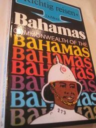 Bahamas Richtig reisen: Obst, Manfred Ph.: