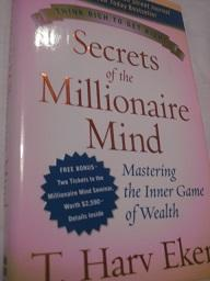 Secrets of the Millionaire Mind Mastering the Inner Game of Wealth