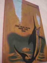 The old Man and the Sea: Hemingway, Ernest: