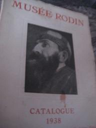 Catalogue du Musee Rodin I. Hotel Biron: Grappe, Georges: