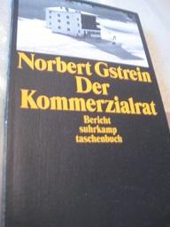 Der Kommerzialrat Bericht: Gstrein, Norbert: