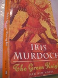 The Green Knight: Murdoch, Iris: